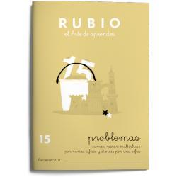 Cuaderno Rubio Problemas nº 15 Sumar, restar, multiplicar por varias cifras y dividir por una cifra